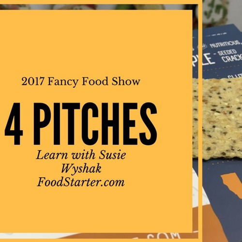 4 Food Startup Pitches at the Fancy Food Show