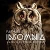 Faithless - Insomnia (Hazel & CJ Stone Bootleg)
