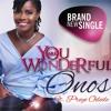 You Are Wonderful - Onos Ft. Preye Odede