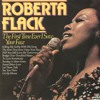 Roberta Flack - First Time Ever I Saw Your Face