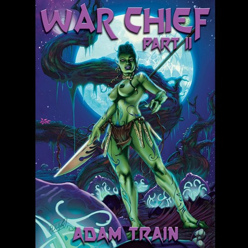 War Chief - Part II of IV