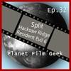 Planet Film Geek - Episode 32 (Split, Hacksaw Ridge, Resident Evil: The Final Chapter)