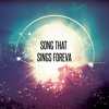 S.T.S.F. (Song That Sings Foreva)