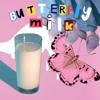 Sugar Lips - Butterfly Milk