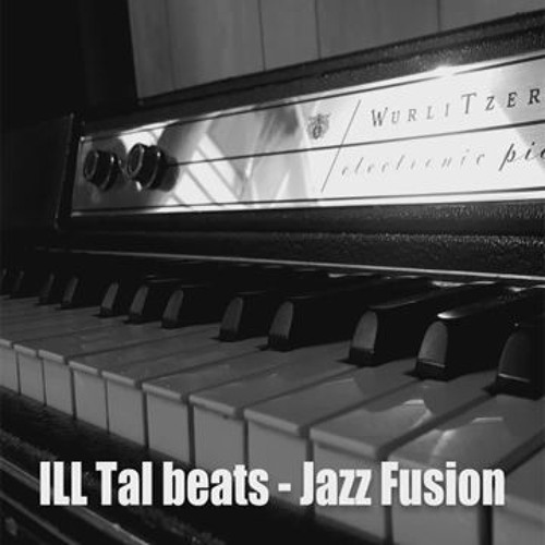 Ill Tal - Jazz Fusion [hip-hop instrumental]