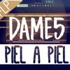 Dame 5 - Piel A Piel • Remake | Momentos FLP K 2016 Portada del disco