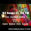THE HUMMA SONG VS TURN DOWN FOR WHAT DJ TH MASHUP