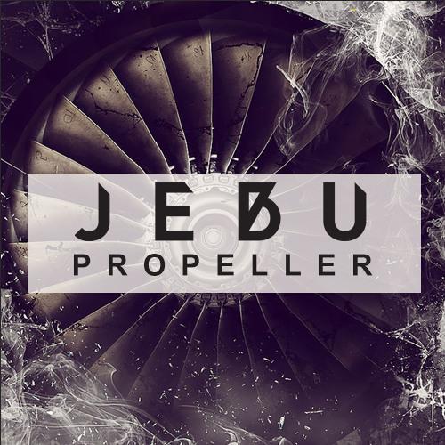 JEBU - Propeller (Original Mix)