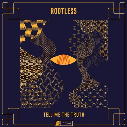 Rootless - Tell Me The Truth (feat. Hes)