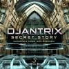 Djantrix - Secret Story EP | OUT NOW @Digital Om Productions