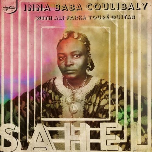 Inna Baba Coulibaly with Ali Farka Toure - SAHEL