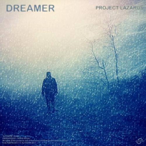 A013: Project Lazarus - Dreamer EP - [Melodic Techno   Neo Trance]