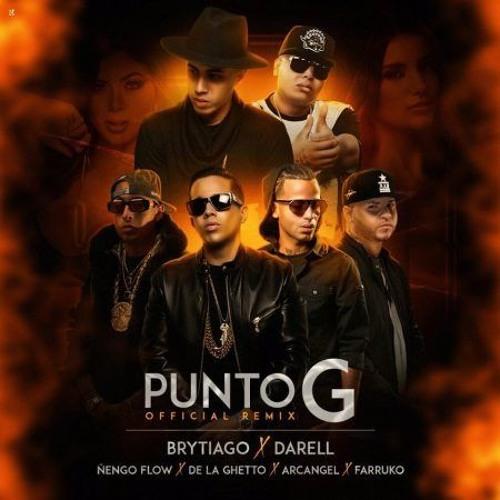 Download PUNTO G REMIX - Brytiago ❌ Darell ❌ Arcángel ❌ Ñengo Flow ❌ Farruko ❌ De La Ghetto