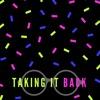 Taking It Back (Volume 1)