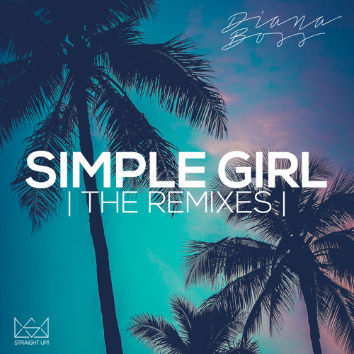 Diana Boss - Simple Girl (Queensyze & Ded Sheppard Remix) [FREE DOWNLOAD]