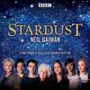 Stardust by Neil Gaiman (BBC Audiobook extract) full cast dramatisation