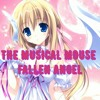 The Musical Mouse - Fallen Angel