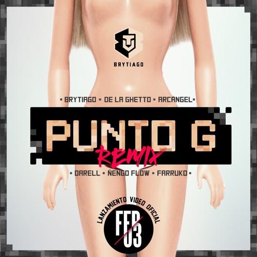 Brytiago Ft Darell, Arcangel, Ñengo Flow, Farruko, De La Ghetto- Punto G Remix- Master 16@44