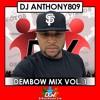 DJ ANTHONY809 DGV – DEMBOW Mix VOL. 1 Febrero 2017
