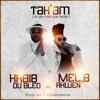Habib du Bled - Tak'am feat Mel, b Akwen [Prod by Abztrumental]