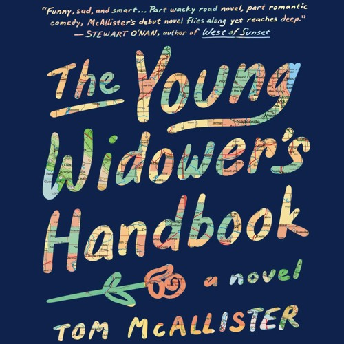 The Young Widowers Handbook by Tom McAllister, Narrated by Kevin T. Collins