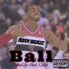 Buddy Badazz- BALL