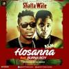 Shatta Wale x Burna Boy - Hossana