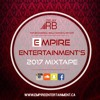 EMPIRE ENTERTAINMENT'S 2017 MIXTAPE - DJ RB FEAT. TOP BHANGRA, BOLLYWOOD & HIP-HOP/TOP 40