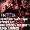 Kenny CampbeIl - Industrial Wasteland Episode 033