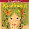 Island Treasures by Alma Flor Ada & Anotnio Martorell Narrated by Trini Alvarado