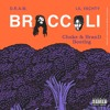 Big Baby D.R.A.M. - Broccoli Feat. Lil Yachty (Choke & BranD Bootleg)