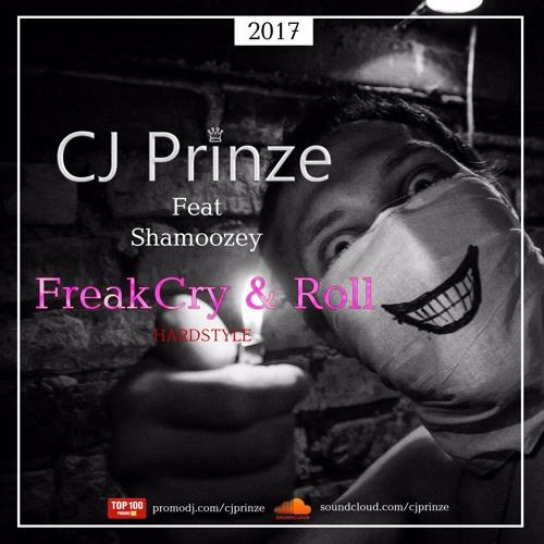 Freak Cry & Roll (feat. Shamoozey)