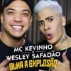 MC Kevinho E Wesley Safadão   Olha A Explosão ( LANÇAMENTO 2017 )