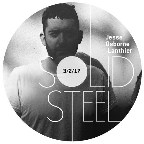 Solid Steel Radio Show 3/2/2017 Hour 2 - Jesse Osborne-Lanthier