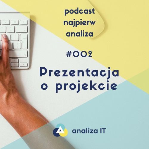 NA002:  Prezentacja o projekcie