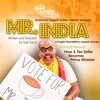 00 Mr. India by Naatak - All Songs