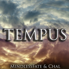 MindlessFate & Chal - Tempus