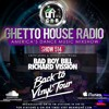 GHR - Ghetto House Radio - Back to Vinyl Tour - Show 514