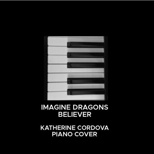 Download Imagine Dragons - Believer (Katherine Cordova piano cover)