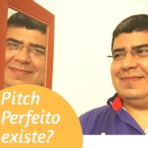 #15 Quer fazer um Pitch Perfeito? Pega um Espelho aí.