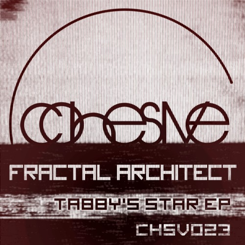CHSV023 Fractal Architect - Cygnus (Original Mix) PREVIEW
