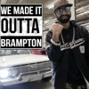 BG - We Made It Outta Brampton (prod JeawanBeats)