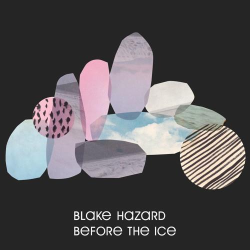 Blake Hazard - 2018 Singles and Remixes