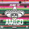 Amigo (Prod By The Magnificent)