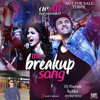 The Breakup Song - DJ PRAVISH REMIX - Ae Dil Hai Mushkil