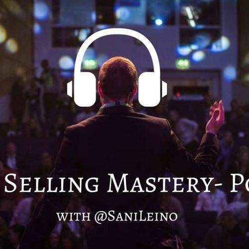 Social Selling Mastery Podcast #14- Sosiaalisen myynnin 4 tukipilaria