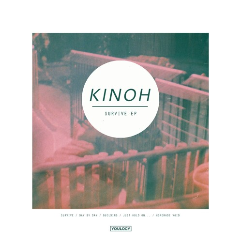 """Kinoh - """"Day by Day"""""""