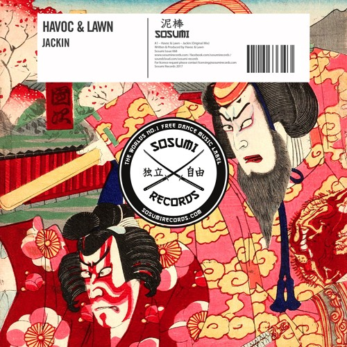 Havoc & Lawn - Jackin (Original Mix)