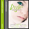 Rule, By Jay Crownover, Read by Sophie Eastlake and Michael Rahhal