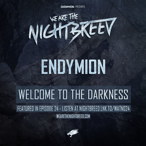 Endymion - Welcome To The Darkness (WATN 024 RIP)